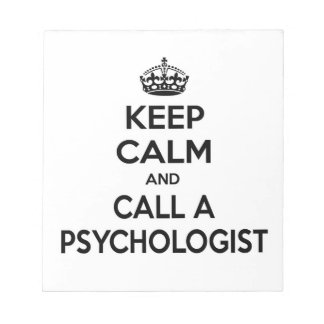 Keep Calm and Call a Psychologist Memo Pad