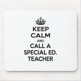 Keep Calm and Call a Special Ed. Teacher Mouse Pad