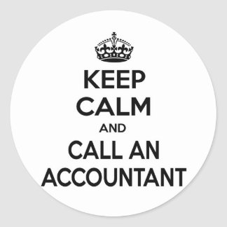 Keep Calm and Call an Accountant Round Sticker