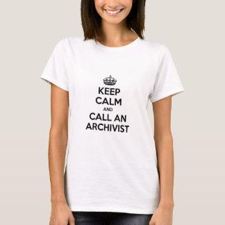 Keep Calm and Call an Archivist T-Shirt