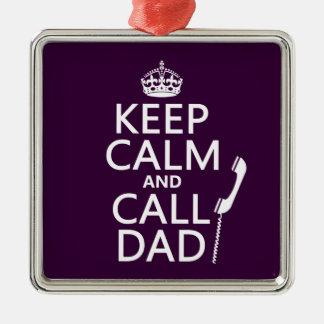 Keep Calm and Call Dad Christmas Ornament