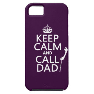 Keep Calm and Call Dad iPhone 5 Cover
