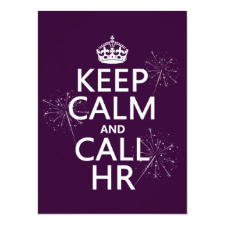 Keep Calm and Call HR (any color) Card