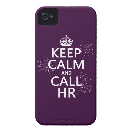 Keep Calm and Call HR (any color) iPhone 4 Covers