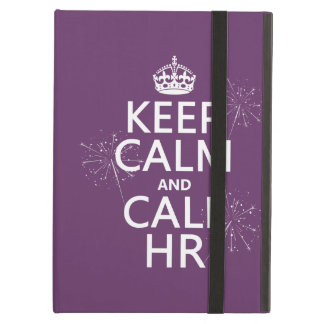 Keep Calm and Call HR (any color) iPad Air Cover