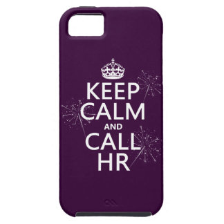 Keep Calm and Call HR (any color) iPhone 5 Case