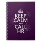Keep Calm and Call HR (any colour) Notebook