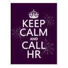 Keep Calm and Call HR (any colour) Postcard