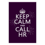 Keep Calm and Call HR (any colour) Poster
