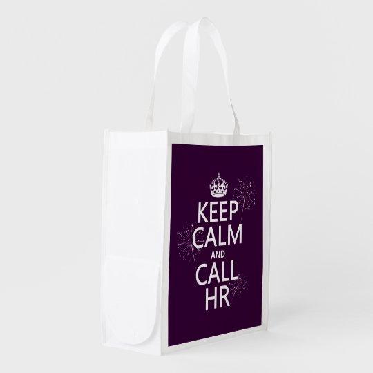 Keep Calm and Call HR (any colour) Reusable