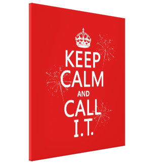 Keep Calm and Call IT (any color) Canvas Print