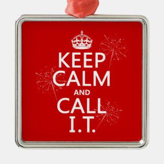 Keep Calm and Call IT (any color) Silver-Colored Square Decoration