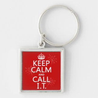 Keep Calm and Call IT (any color) Silver-Colored Square Key Ring