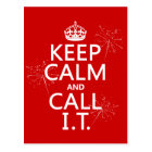 Keep Calm and Call IT (any colour) Postcard