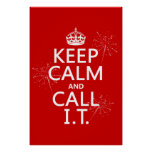 Keep Calm and Call IT (any colour) Poster