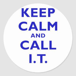 Keep Calm and Call IT Sticker