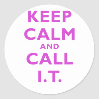 Keep Calm and Call IT Stickers