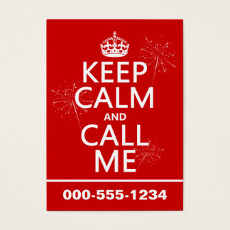 Keep Calm and Call Me (any background color) Business Card