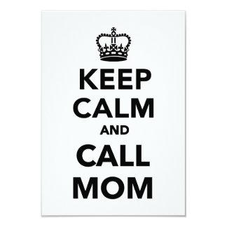 Keep calm and call Mom 9 Cm X 13 Cm Invitation Card