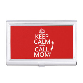 Keep Calm and Call Mom - all colours Business Card Holder