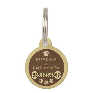 Keep Calm and Call My Mom Round Small ID Dog Tag