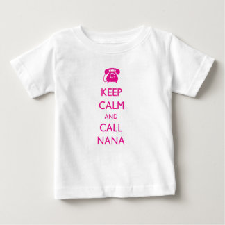 KEEP CALM AND CALL NANA NEW BABY TODDLER T-SHIRT