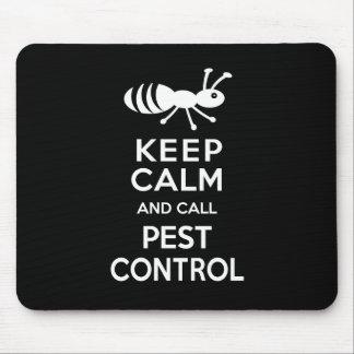 Keep Calm and Call Pest Control Funny Exterminator Mouse Mat