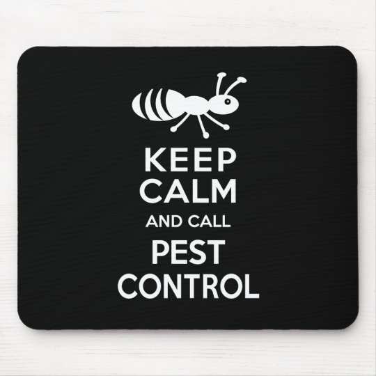 Keep Calm and Call Pest Control Funny Exterminator Mouse Mat