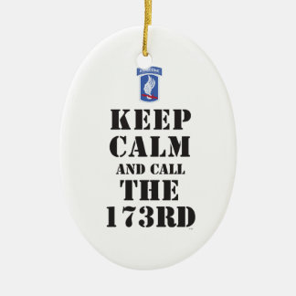 KEEP CALM AND CALL THE 173RD CERAMIC OVAL DECORATION