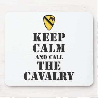 KEEP CALM AND CALL THE CAVALRY MOUSEPADS