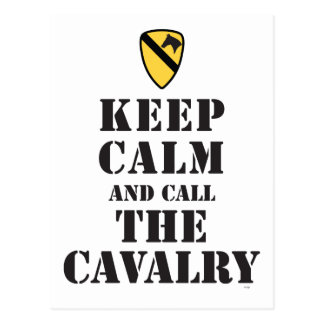 KEEP CALM AND CALL THE CAVALRY POSTCARD