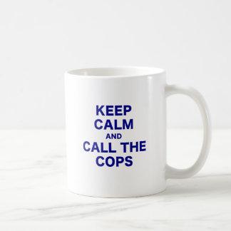 Keep Calm and Call the Cops Mug