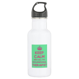Keep Calm  and Call the Occupational Therapist 532 Ml Water Bottle