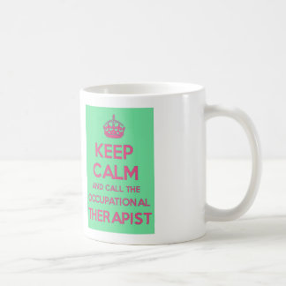 Keep Calm and Call the Occupational Therapist Mug
