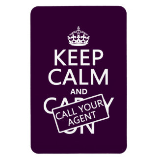 Keep Calm and Call Your Agent (any color) Rectangular Photo Magnet
