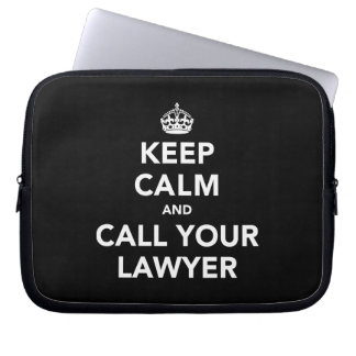 Keep Calm and Call Your Lawyer Laptop Sleeve