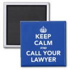Keep Calm and Call Your Lawyer Magnet