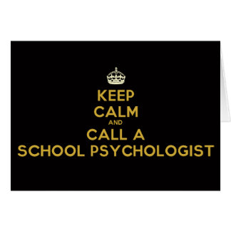 Keep Calm and Call Your School Psych. Note Cards