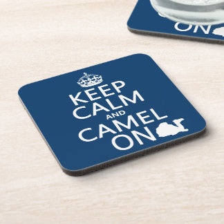 Keep Calm and Camel On (all colors) Coaster