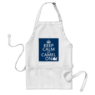 Keep Calm and Camel On (all colors) Standard Apron