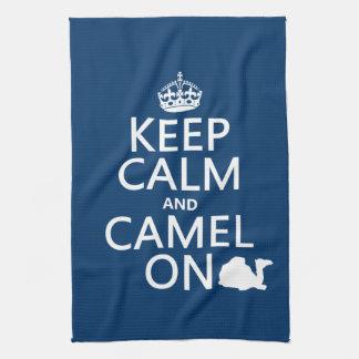 Keep Calm and Camel On (all colors) Tea Towel