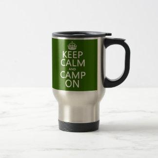 Keep Calm and Camp On Travel Mug