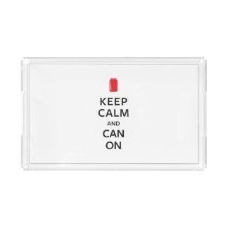 Keep Calm and Can On Acrylic Tray