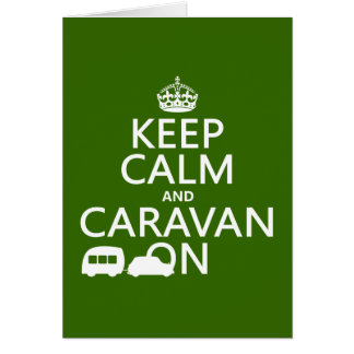 Keep Calm and Caravan On (customizable colors) Card