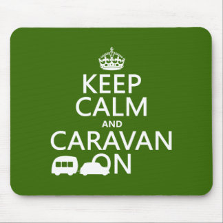 Keep Calm and Caravan On (customizable colors) Mouse Pad