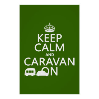 Keep Calm and Caravan On (customizable colors) Poster