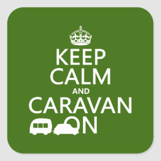 Keep Calm and Caravan On (customizable colors) Square Sticker