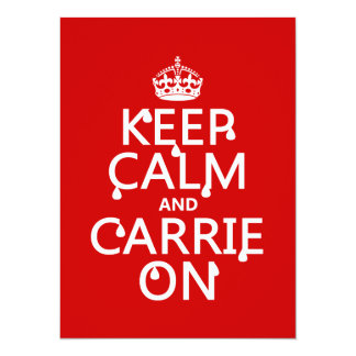"Keep Calm and Carrie On - blood - all colors 5.5"" X 7.5"" Invitation Card"