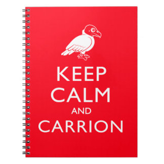 Keep Calm and Carrion Notebook