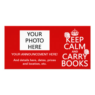 Keep Calm and Carry Books in any color Photo Cards